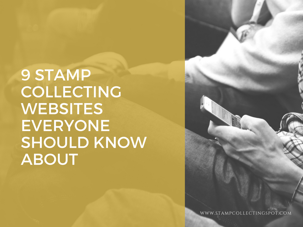 9 Stamp Collecting Websites Everyone Should Know About